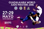 IJF World Masters Guadalajara (2016, MEX) - © IJF Media Team, International Judo Federation